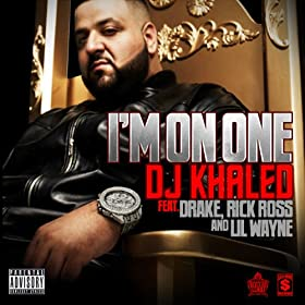 I'm On One (Explicit Version) [feat. Drake] [Explicit]