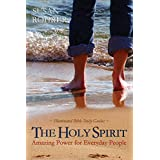 The Holy Spirit: Amazing Power for Everyday People (Illuminated Bible Study Guides) ~ Susan Rohrer