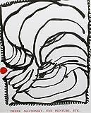 echange, troc Pierre Michon, Pierre André Benoît, Octavio Paz - Pierre Alechinsky