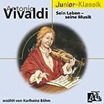 A.Vivaldi: Sein Leben-Seine Musik(Elo...