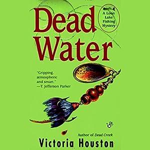 Dead Water | [Victoria Houston]