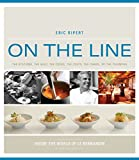 On the Line: How One Great Restaurant Made it to the Top and Stayed There