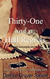 Thirty-One and a Half Regrets (Rose Gardner Mystery)
