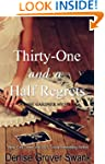 Thirty-One and a Half Regrets (Rose G...