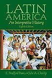 Latin America: An Interpretive History, 8th Edition
