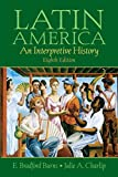 img - for Latin America: An Interpretive History, 8th Edition book / textbook / text book