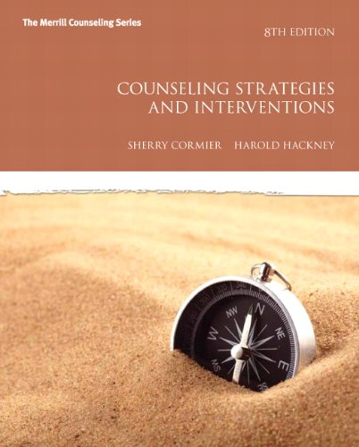 Counseling Strategies and Interventions (8th Edition)...