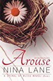 Arouse: A Spiral of Bliss Novel (Book One) (Volume 1)