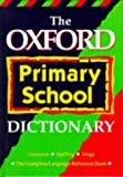 img - for The Oxford Primary School Dictionary by Tony Augarde (1994-03-10) book / textbook / text book