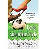 Love Suburban Style (0446618438) by Markham, Wendy