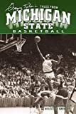 img - for Greg Kelser's Tales from Michigan State Basketball book / textbook / text book