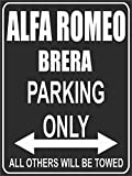 Parking - Parking Only - Alfa Romeo Brera - Parking lot sign