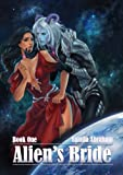 Alien's Bride Book One