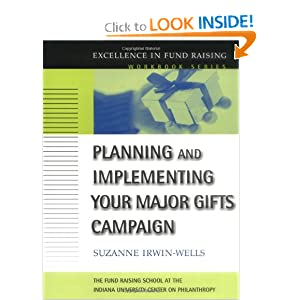 Planning and Implementing Your Major Gifts Campaign Suzanne Irwin-Wells