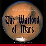 The Warlord of Mars (The Barsoom Series 3) | Edgar Rice Burroughs