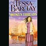 Broken Threads | Tessa Barclay