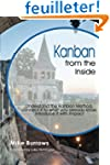 Kanban from the Inside: Understand th...