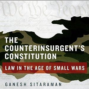 The Counterinsurgent's Constitution Audiobook