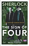 Arthur Conan Doyle Sherlock: Sign of Four (Sherlock (BBC Books))