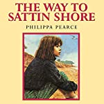 The Way to Sattin Shore | Philippa Pearce