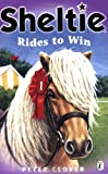 "Sheltie Rides to Win: AND ""Sheltie and the Saddle Mystery"""