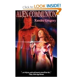Alien Communion - Xandra Gregory