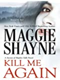 Kill Me Again (Secrets of Shadow Falls Book 2)