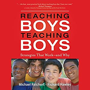 Reaching Boys, Teaching Boys Audiobook