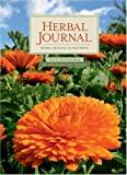 Herbal Journal 2010 Calendar: Herbs, Healing  &  Folkways