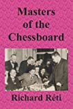 img - for Masters of the Chessboard book / textbook / text book