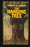 The Hanging Tree, Johnson, Dorothy M.