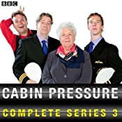 Cabin Pressure: The Complete Series 3 | [John Finnemore]