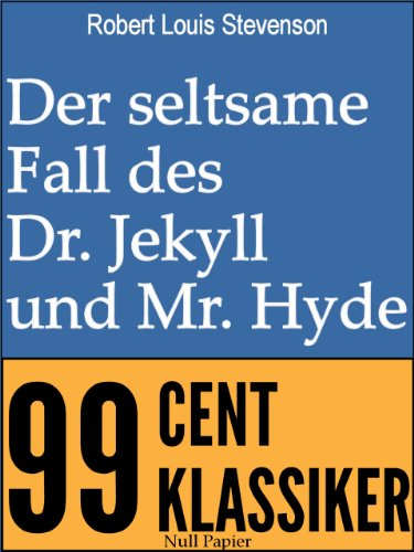 Der seltsame Fall des Dr. Jekyll und Mr. Hyde