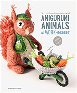 Amigurumi Animals at Work - 14 adorable & active amigurumi animals