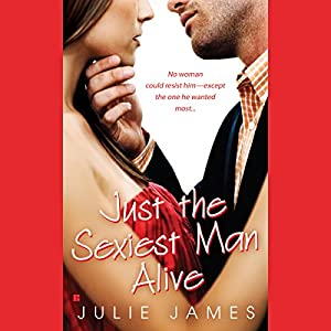 Just the Sexiest Man Alive Audiobook