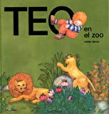 Teo En El Zoo (Spanish Edition)