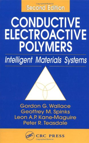 Conductive Electroactive Polymers: Intelligent Materials Systems, Second Edition