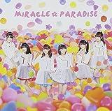 ミラクル☆パラダイス[CD+DVD]