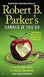 Robert B. Parker's Damned If You Do (A Jesse Stone Novel)