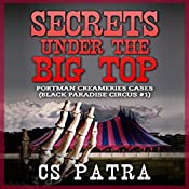 Portman Creameries Cases: Black Paradise Circus, Book 1 | CS Patra