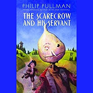 The Scarecrow and His Servant Audiobook