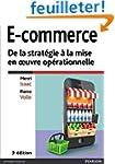 E-commerce 3e �dition : De la strat�g...