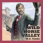 Wild Horse Valley | W. C. Tuttle