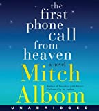 The First Phone Call From Heaven CD: A Novel