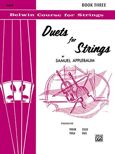 Duets for Strings, Bk 3 Violin (Belwin Course for Strings) [Applebaum, Samuel] (Tapa Blanda)