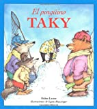 El Pinguino Taky (Tacky the Penguin) (0618125310) by Helen Lester