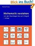 Mathematik verstehen: von den Grundla...