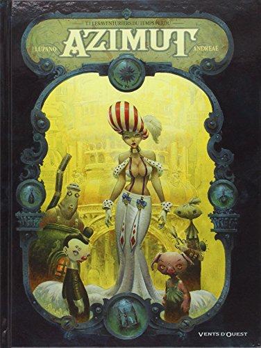 Azimut (1) : Les aventuriers du temps perdu
