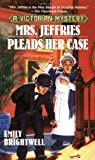 Mrs. Jeffries Pleads Her Case (0425189473) by Brightwell, Emily