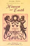 Harmonies of Heaven and Earth: Mysticism in Music from Antiquity to the Avant-Garde (0892815000) by Joscelyn Godwin